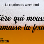 LA CITATION DU WEEK-END #3